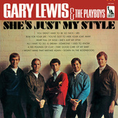 Play & Download She's Just My Style by Gary Lewis & The Playboys | Napster