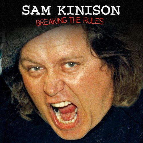 Breaking The Rules by Sam Kinison