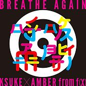 Play & Download Breathe Again by Amber | Napster
