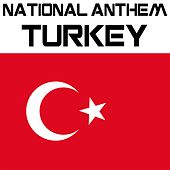 Play & Download National Anthem Turkey (Istiklal Marsi) by Kpm National Anthems | Napster