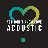 You Don't Know Love (Acoustic) by Olly Murs