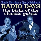Play & Download Radio Days The Birth of the Electric Guitar by Various Artists | Napster