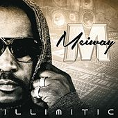Play & Download Illimitic by Meiway | Napster