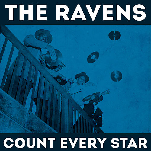 Count Every Star by The Ravens