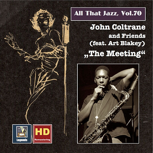 All That Jazz, Vol. 70: John Coltrane & Friends (feat. Art Blakey)