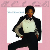 What A Woman Needs by Melba Moore