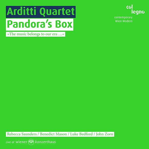 Play & Download Pandora's Box by Arditti Quartet | Napster