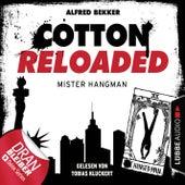 Cotton Reloaded, Folge 48: Mister Hangman von Jerry Cotton