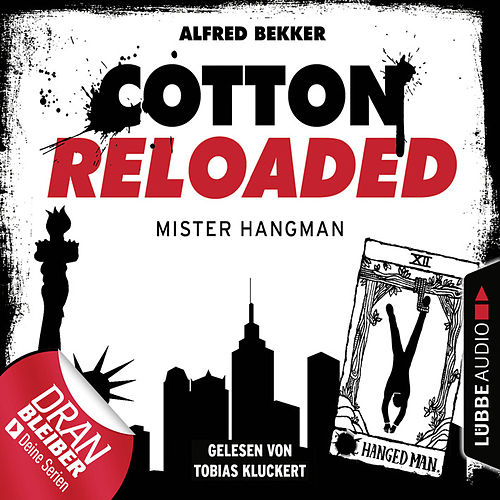 Cotton Reloaded, Folge 48: Mister Hangman von Jerry Cotton