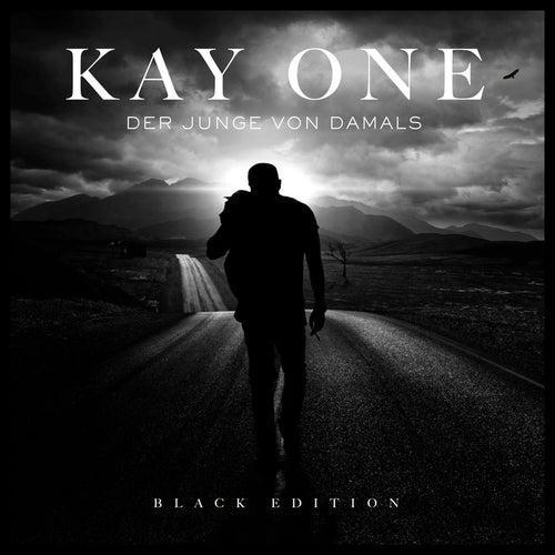 Play & Download Der Junge von damals (Black Edition EP) by Kay One | Napster
