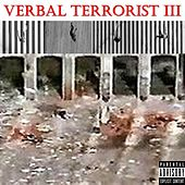 Play & Download Verbal Terrorist III by Verbal Terrorist | Napster