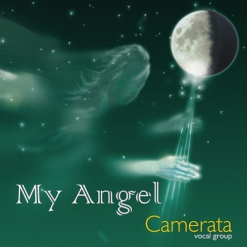 My Angel by Camerata Vocal Group