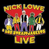 Play & Download Nick Lowe & Los Straitjackets Live by Various Artists | Napster