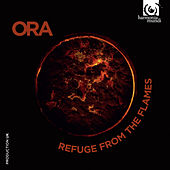 Play & Download Refuge from the Flames, Miserere and the Savonarola Legacy by Ora | Napster