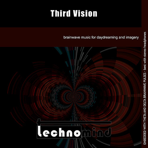 Third Vision by Techno Mind