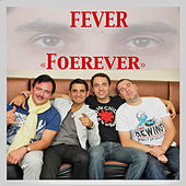 Forever by The Fever (indie)