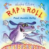 Rap 'N Roll by Paul Austin Kelly