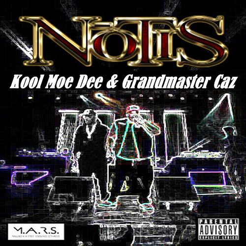Notis by Kool Moe Dee