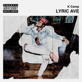 Play & Download Lyric Ave by K Camp | Napster