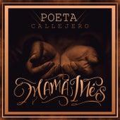 Mamá Inés by El Poeta Callejero