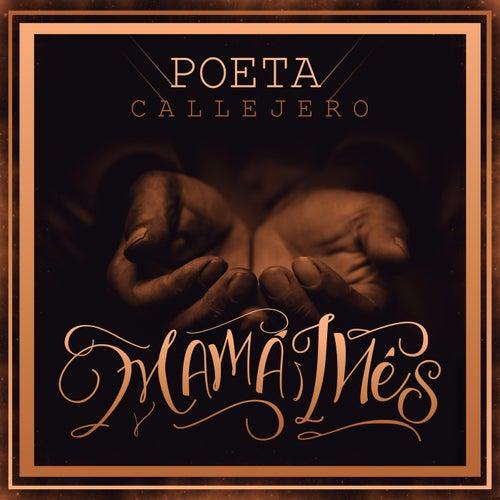 Play & Download Mamá Inés by El Poeta Callejero | Napster