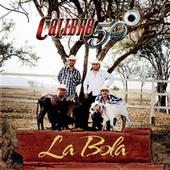 Play & Download La Bola by Calibre 50 | Napster
