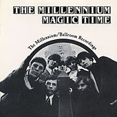 Magic Time: The Millennium Ballroom Sessions by Various Artists