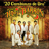 Play & Download 20 Cumbiones de Oro by Los Hermanos Barron | Napster