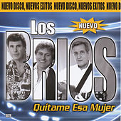Play & Download Quitame Esa Mujer by Los Brios | Napster