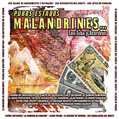 Puros Estados Malandrines Con Tuba y Acordeon by Various Artists