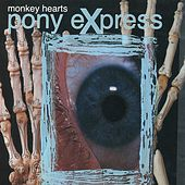 Play & Download Monkey Hearts by Pony Express | Napster
