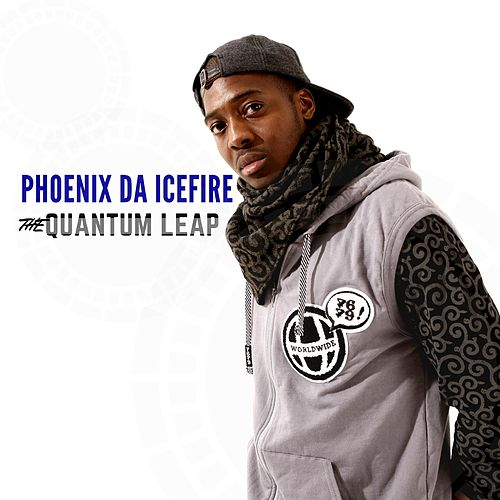 The Quantum Leap by phoenix DA ICE FIRE
