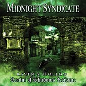 Raven's Hollow: Realm of Shadows (Reissue) by Midnight Syndicate