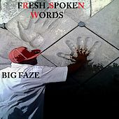 Fresh Spoken Words by Big Faze