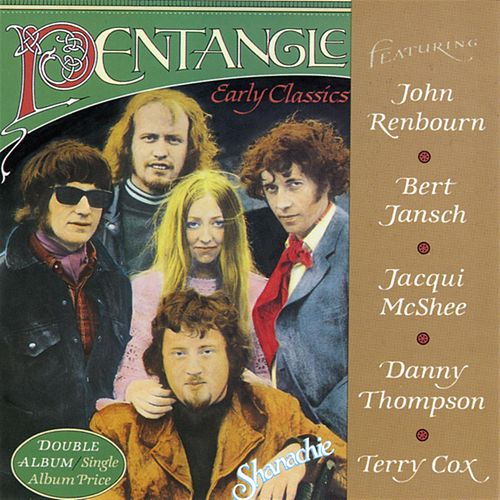 Play & Download Early Classics by Pentangle | Napster