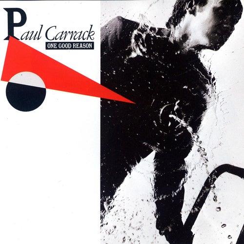 One Good Reason by Paul Carrack