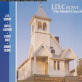 Play & Download Model Church by J.D. Crowe | Napster