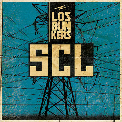 Play & Download SCL (En Vivo) by Los Bunkers | Napster