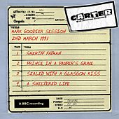 Mark Goodier Session (2 March 1991) by Carter the Unstoppable Sex Machine