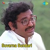 Play & Download Suvarna Sundari (Original Motion Picture Soundtrack) by Various Artists | Napster
