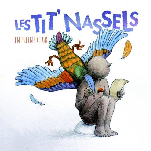 Play & Download En plein cœur by Les Tit' Nassels | Napster
