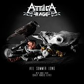 Play & Download All Summer Long by Attica Rage | Napster