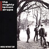 Play & Download World Without End by The Mighty Lemon Drops | Napster