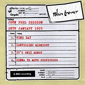 Play & Download John Peel Session (28 January 1975) by Robin Trower | Napster