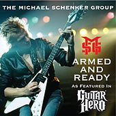 Play & Download Armed and Ready by Michael Schenker Group | Napster