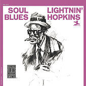 Play & Download Soul Blues by Lightnin' Hopkins | Napster