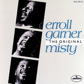 Play & Download The Original Misty by Erroll Garner | Napster