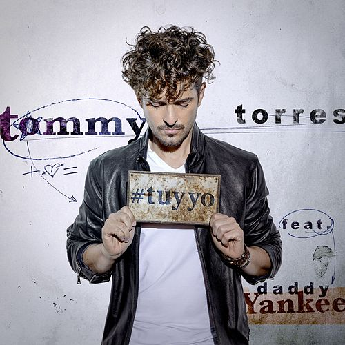 Tu y Yo (feat. Daddy Yankee) by Tommy Torres
