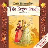 Play & Download Die Regentrude by Katja Riemann | Napster