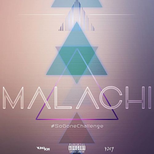 So Gone Challenge by Malachi